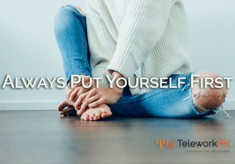 Always Put Yourself First